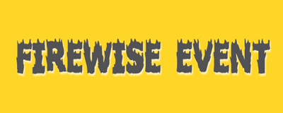 Firewise Day Meeting & Evacuation Route Drive Through On April 29th